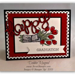 By Debbie Mageed, Love is Kindness, Crazy about You, Stampin Up, Graduation