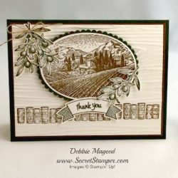 By Debbie Mageed, Tuscan Vineyard, Thoughtful Banners, Stampin Up