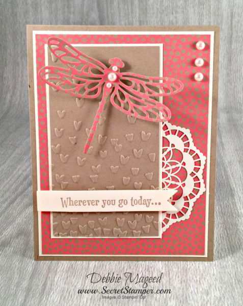 By Debbie Mageed, Detailed Dragonfly Thinlits, Dragonfly Dreams, Affectionately Yours, Stampin Up