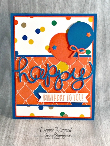 By Debbie Mageed, Happy Celebrations, All Things Thanks, Birthday Bright, Happy Happenings, Kids, Stampin Up