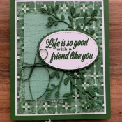 Friendship Card featuring Friend Like You and Garden Lane by Stampin