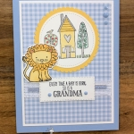 A Baby Card with Grandma's House for Cardz 4 Galz